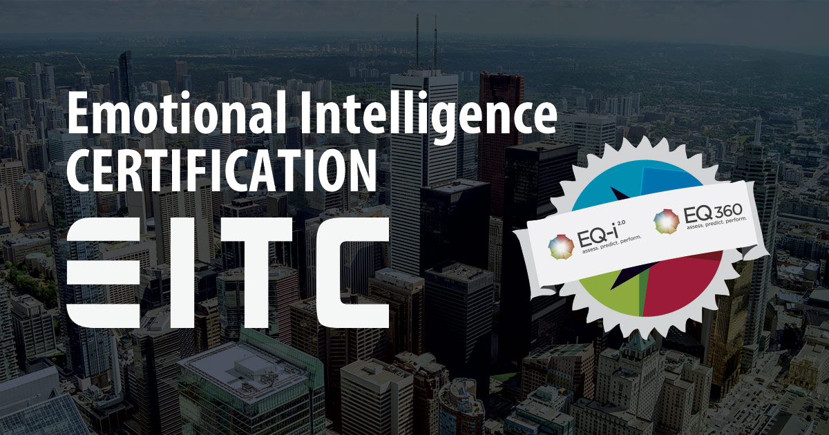 Emotional intelligence certification in Toronto, with EITC.